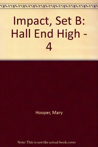 Impact, Set B: Hall End High -: Hooper, Mary