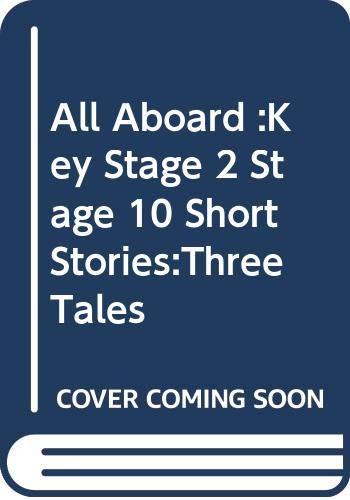 All Aboard: Key Stage 2 Stage 10: n/a