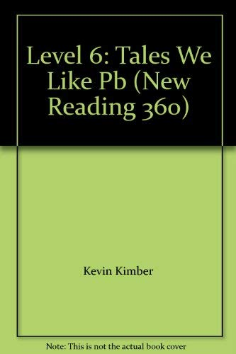 9780602262082: Level 6: Tales We Like (New Reading 360)
