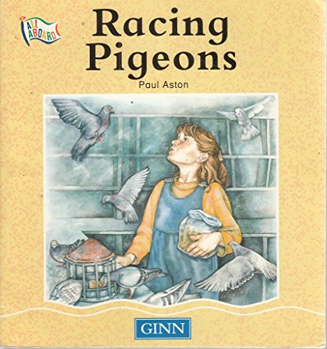 All Aboard : Stage 5 Non-Fiction:Racing Pigeons: Aston, Paul