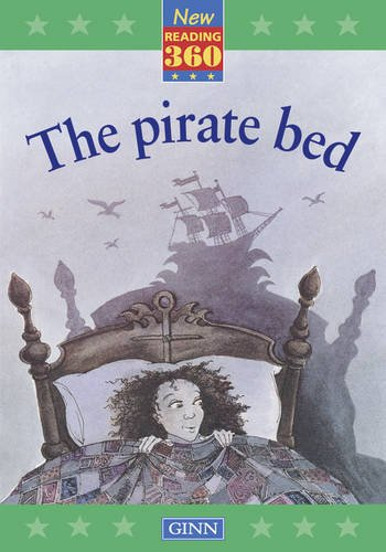 9780602263980: New Reading 360 Level 9: Book 5- The Pirate Bed