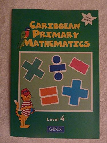 Caribbean Primary Mathematic:Level 4 Pupils`:New Edition (Caribbean