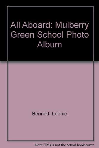 All Aboard: Mulberry Green School Photo Album: Bennett, Leonie