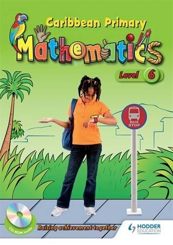 Caribbean Primary Mathematics Level 6 Student Book
