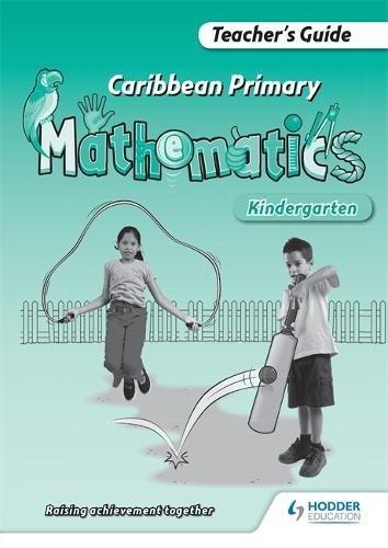 Caribbean Primary Mathematics Kindergarten Teachers Guide: Sharplis