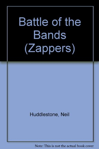 Battle of the Bands (Zappers): Huddlestone, Neil