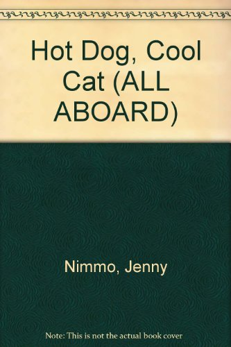 9780602279516: All Aboard : Stepping Stones: Stage 10 Novel : Hot Dog,Cool Cat
