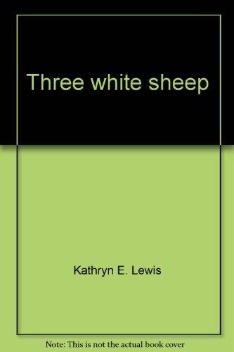 9780602287375: Three white sheep