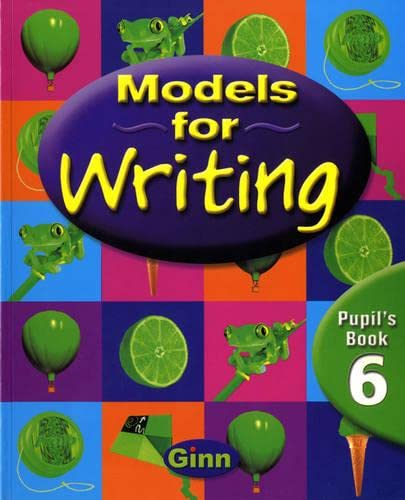 9780602296926: Models for Writing Year 6/P7: Pupil Book