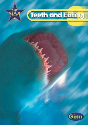 9780602298951: Teeth and Eating Pupil's Book (Star Science New Edition)