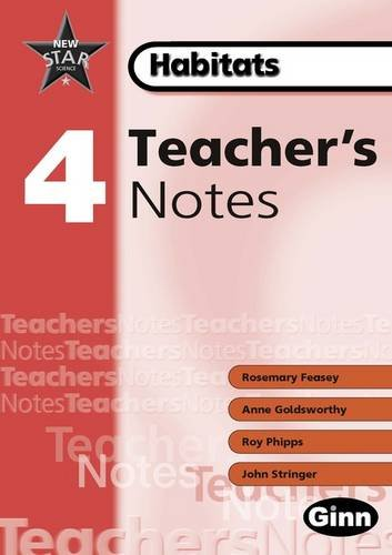 9780602299194: New Star Science Yr 4/P5 Habitats Teacher Notes: Teacher's Notes (Star Science New Edition)