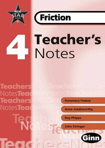 9780602299286: New Star Science: Year 4 Friction: Teacher Notes: Teacher's Notes (STAR SCIENCE NEW EDITION)