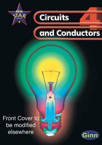 9780602299309: New Star Science: Year 4: Circuits and Conductors Pupils' Book (Star Science New Edition)