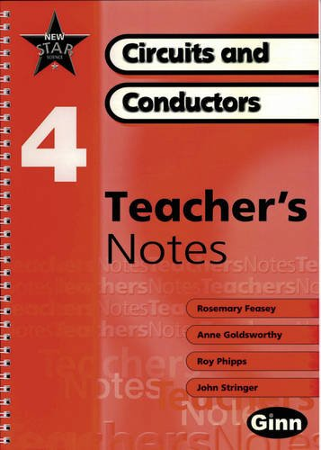 9780602299316: New Star Science: Year 4: Circuits and Conductors Teacher Notes (Star Science New Edition)
