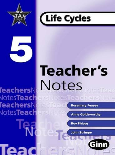 9780602299392: New Star Science Yr 5/P6 Life Cycles Teacher Notes: Life Cycles Year 5 (Star Science New Edition)