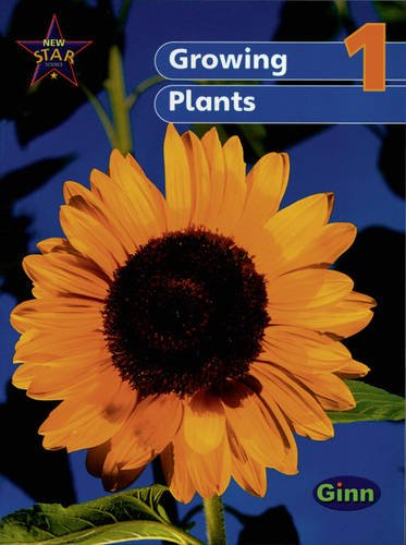 9780602301361: New Star Science Yr1/P2: Growing Plants Pupil's Book (STAR SCIENCE NEW EDITION)