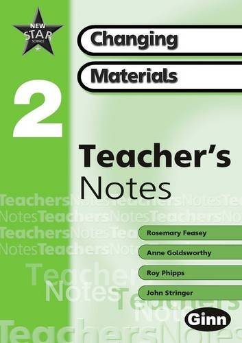 9780602301613: New Star Science Yr2/P3: Changing Materials Teachers Notes (STAR SCIENCE NEW EDITION)