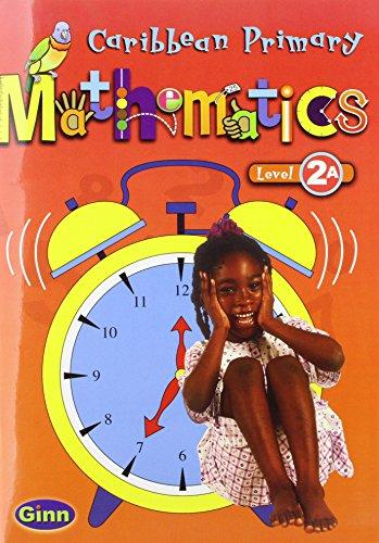 9780602307745: Caribbean Primary Maths: Pupil Book Bk. 2a