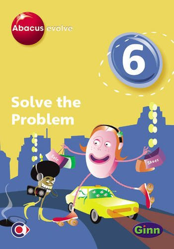 9780602314545: Abacus Evolve (non-UK) Year 6: Solve the Problem Single-User Disk (Abacus Evolve (2005) Solve the Problem)