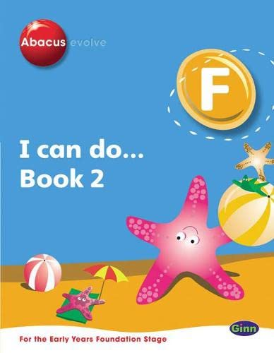 9780602574253: Abacus Evolve Foundation: I Can Do: Book 2 (Abacus Evolve Fwk (2007)) (Bk. 2)