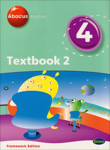 9780602575731: Abacus Evolve Year 4/P5 Textbook 2 Framework Edition: Textbook No. 2 (Abacus Evolve Fwk (2007))