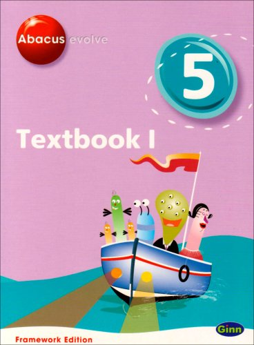 9780602575793: Abacus Evolve Framework Edition Year 5/P6: Textbook 1: Textbook No. 1 (Abacus Evolve Fwk (2007))