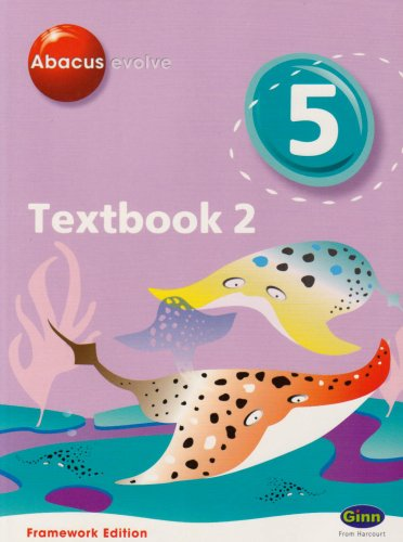 9780602575809: Abacus Evolve Year 5/P6 Textbook 2 Framework Edition (Abacus Evolve Fwk (2007)) (No. 2)