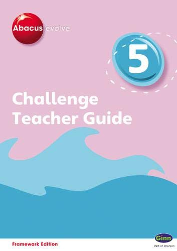 9780602577759: Abacus Evolve Challenge Year 5 Teacher Guide (Abacus Evolve Fwk (2007) Challenge)
