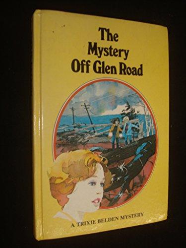 Mystery of Glen Road (Trixie Belden): Julie Campbell
