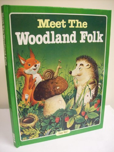 9780603003431: Meet the Woodland Folk