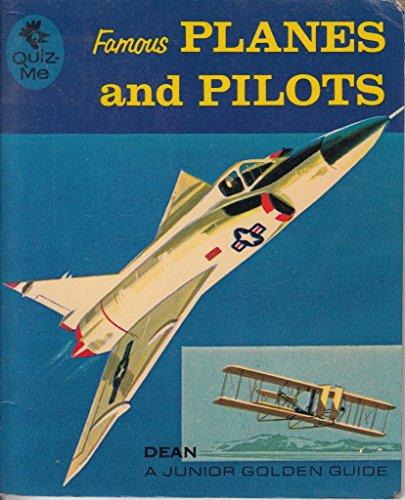 Famous Planes and Pilots (Dean's Quiz Me: Hathway, James A.