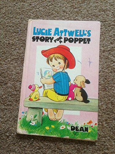 9780603005893: Lucie Attwell's story for a poppet ([Dean's little poppet series)