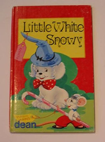 Little White Snowy (Little Poppet) (0603012205) by Violet M. Williams