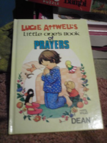 Lucie Attwell's Little One's Book of Prayers: Mabel Lucie Attwell
