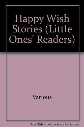 9780603025488: Happy Wish Stories (Little Ones' Readers)