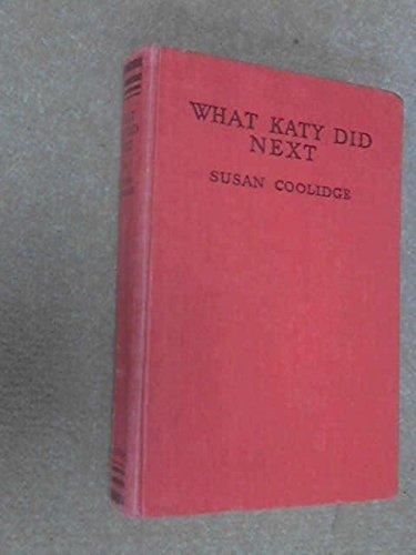 What Katy Did Next: Coolidge, Susan