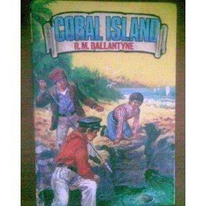 9780603030239: Coral Island (Classic Reward)