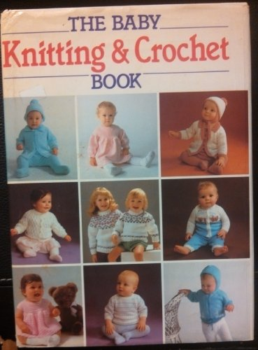 9780603031151 The Baby Knitting Crochet Book More Than 130
