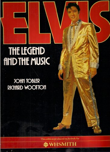 9780603031243: ELVIS: THE LEGEND AND THE MUSIC.