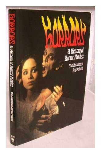 9780603032431: Horrors a History of Horror Movies