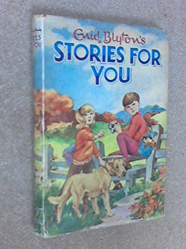 9780603032646: Stories for You (Enid Blyton's Popular Rewards Series)