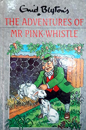 9780603032745: The Adventures of Mr. Pink-Whistle