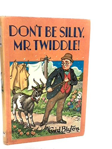 9780603032806: Don't Be Silly, Mr. Twiddle!