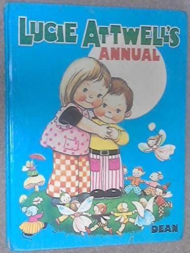 Lucie Attwell's Annual 1974: Attwell, Mabel Lucie