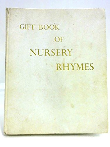 Gift Book of Nursery Rhymes: Illustrated By Janet