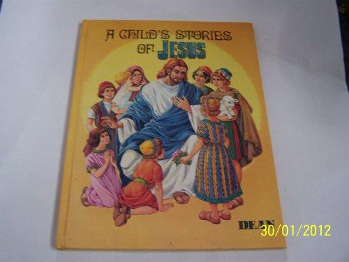 A Child's Stories of Jesus: Elizabeth Ashley,Anna Dzierzek