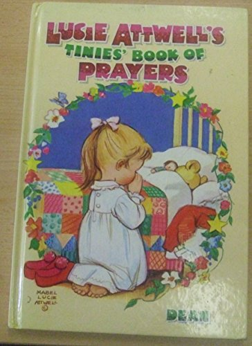 Tinies Book of Prayers (0603085687) by Mabel Lucie Attwell