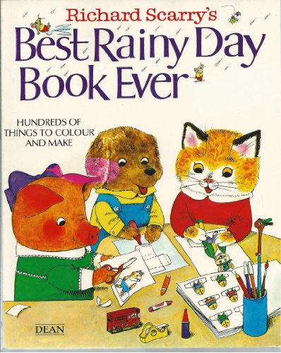 9780603550072: Richard Scarry's Best Rainy Day Book Ever