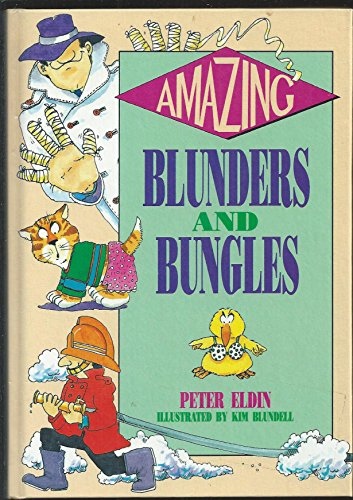 9780603550201: Amazing Blunders and Bungles