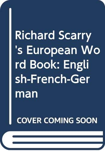 9780603550256: Richard Scarry's European Word Book: English-French-German